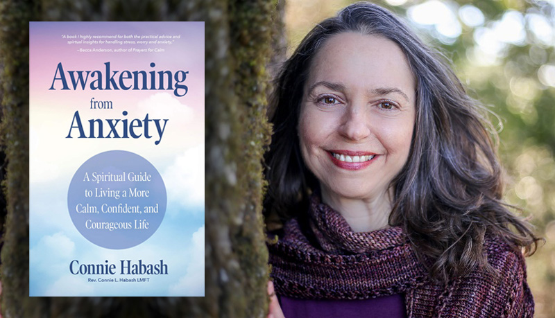 Awakening from Anxiety front cover with photo of author Connie Habash